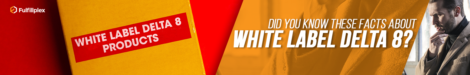 Did You Know These Facts About White Label Delta 8?
