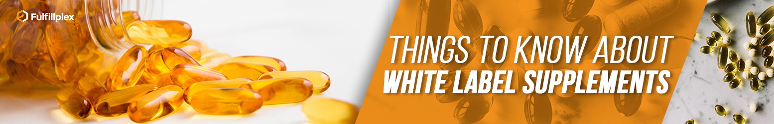 Things To Know About White Label Supplements