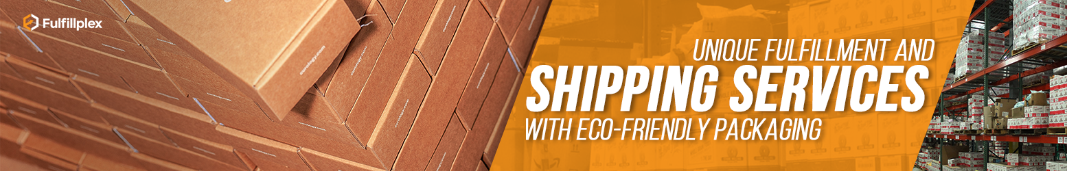Unique Fulfillment and Shipping Services with Eco-Friendly Packaging
